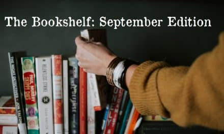 The Bookshelf: September Edition