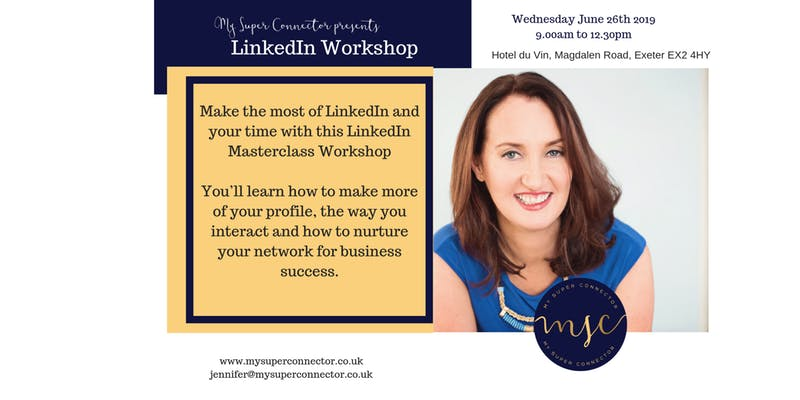 My Super Connector LinkedIn Masterclass Workshop