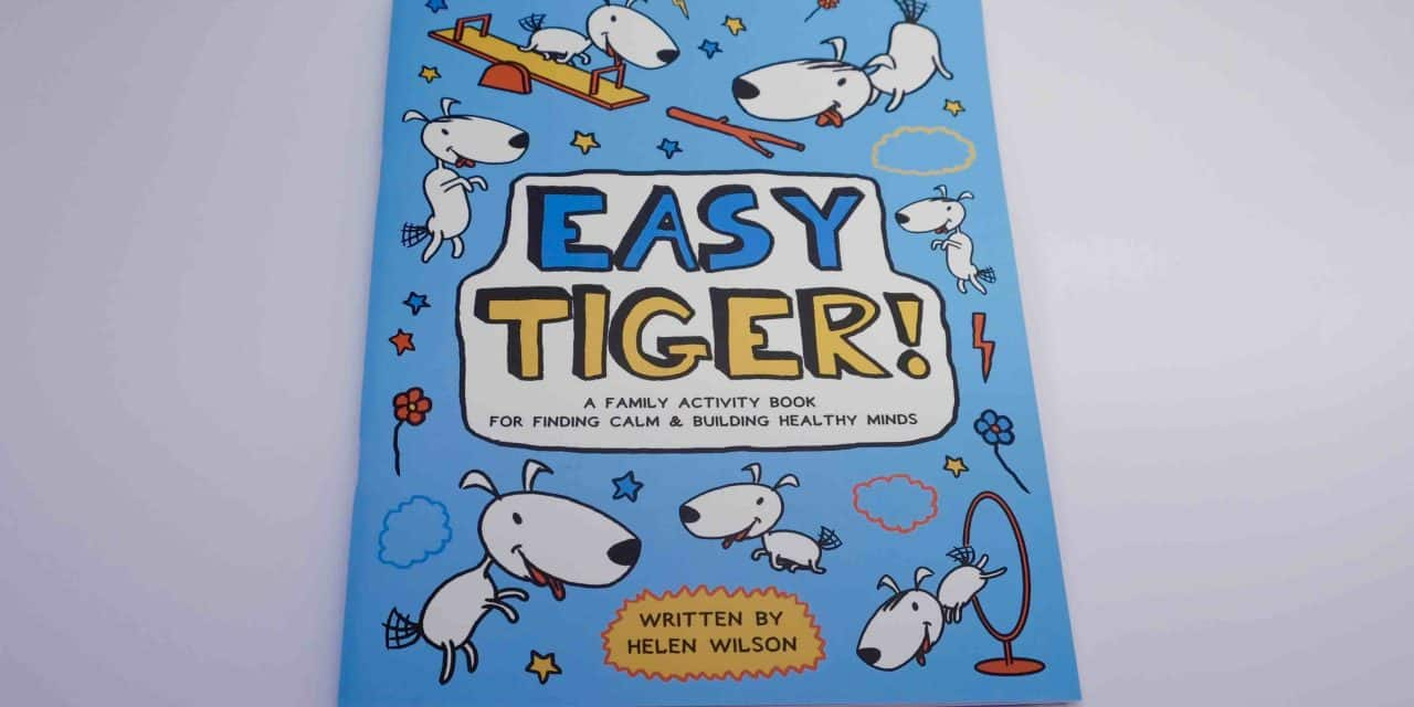Family Activity Book 'Easy Tiger!' Helps Children Build Healthy Minds