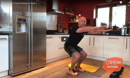 EXERCISE AT HOME // GROW VOICES // Dave Stickland