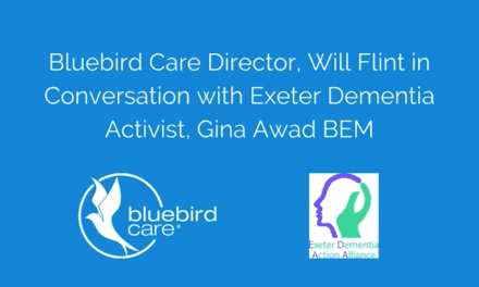 Bluebird Care Exeter & Dementia Champion Gina Awad Create Informative Video
